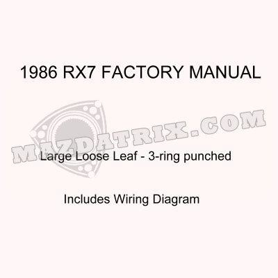 [ANLQ_8698]  BOOK MANUAL, 86 RX7 | Mazdatrix | 86 Rx7 Wiring Diagram |  | Mazdatrix